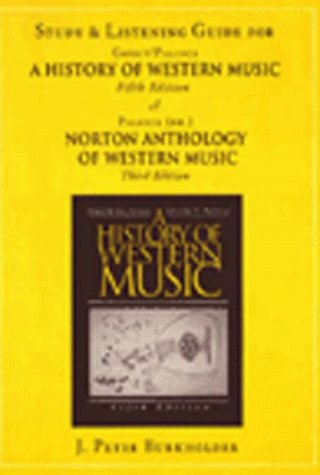 The History of Western Music/Norton Anthology of Western Music