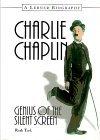 Charlie Chaplin: Genius of the Silent Screen
