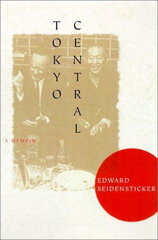 Tokyo Central: A Memoir