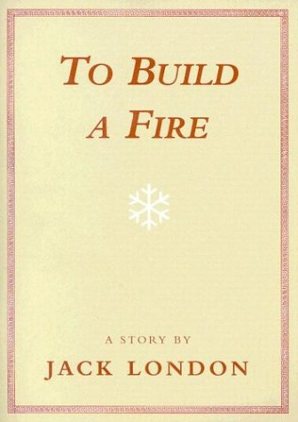 to build a fire by jack london 194808
