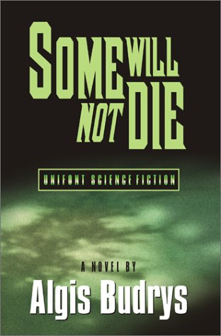 Some Will Not Die