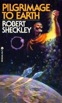 Pilgrimage to Earth by Robert Sheckley