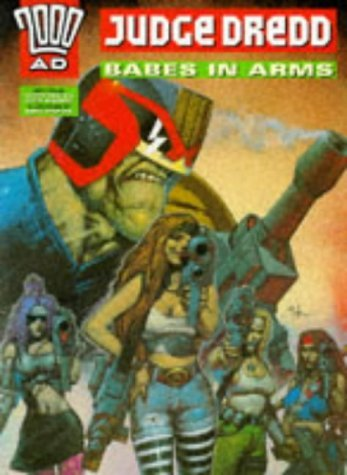 Judge Dredd: Babes in Arms (2000 AD)