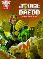 Judge Dredd: Democracy Now!