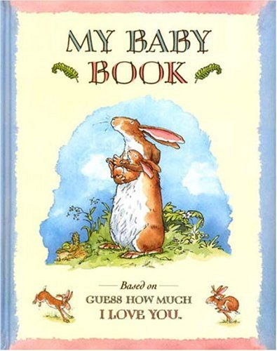 My Baby Book: Based on Guess How Much I Love You