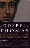 The Gospel of Thomas: A Guidebook for Spiritual Practice (SkyLight Illuminations)