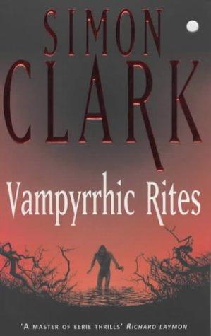 Vampyrrhic Rites