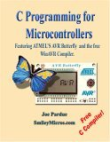 C Programming for Microcontrollers Featuring Atmel's Avr Butt... by Joe Pardue