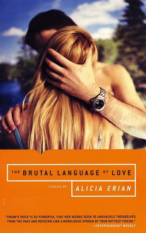 The Brutal Language of Love: Stories