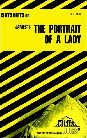 Cliffsnotes on James' the Portrait of a Lady
