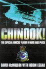 Chinook!: The Special Forces Flight In War And Peace