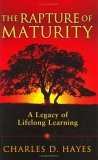The Rapture of Maturity: A Legacy of Lifelong Learning