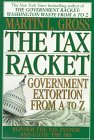 Tax Racket by Martin L. Gross