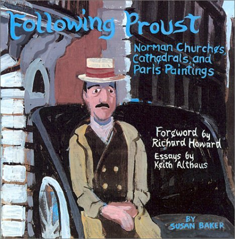 Following Proust: Norman Churches, Cathedrals, and Paris Paintings