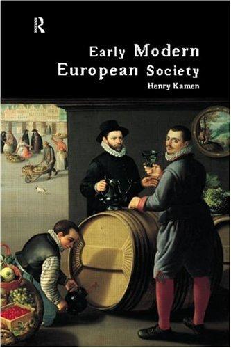 Early Modern European Society - Henry Kamen