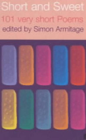 Short and Sweet by Simon Armitage