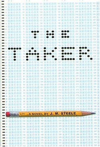 The Taker by J.M. Steele