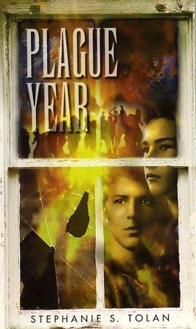 Plague Year by Stephanie S. Tolan