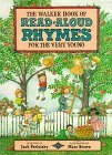 The Walker Book Of Read Aloud Rhymes For The Very Young by Jack Prelutsky