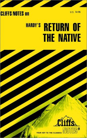 Cliffs Notes on Hardy's The Return of the Native (Cliffs Notes)