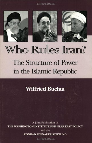 Who Rules Iran?: The Structure of Power in the Islamic Republic