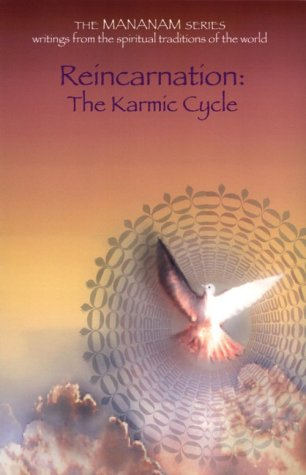 Reincarnation: The Karmic Cycle