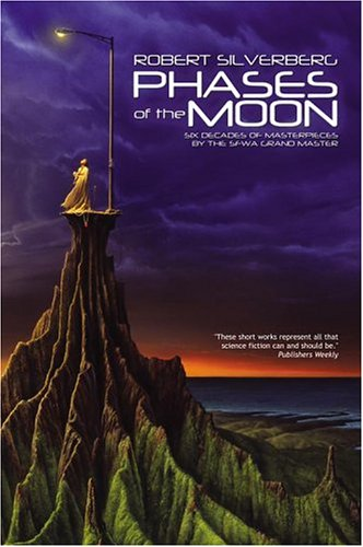 Phases of the Moon: Stories of Six Decades