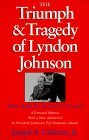 The Triumph and Tragedy of Lyndon Johnson by Joseph A. Califano Jr.