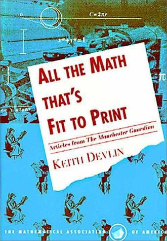 All the Math That\'s Fit to Print: Articles from the Guardian by ...