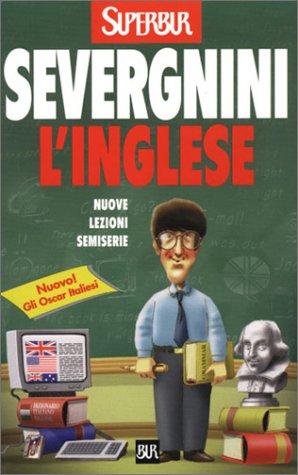 L'inglese. Nuove lezioni semiserie