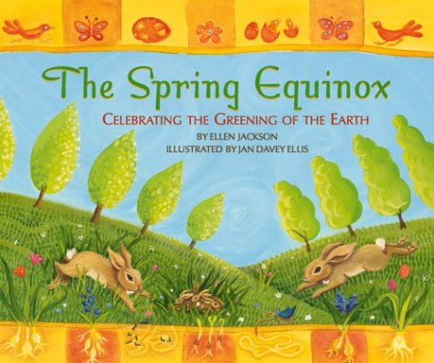 The Spring Equinox: The Greening of the Earth