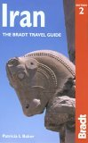 Iran, 2nd: The Bradt Travel Guide