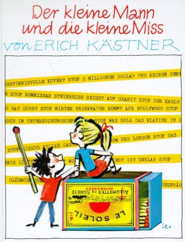 Der kleine Mann und die kleine Miss by Erich Kästner