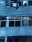 Re Membering the Body: Body and Movement in the 20th Century