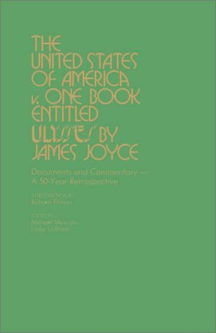 The United States vs. Ulysses by James Joyce