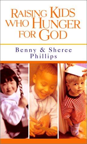 Raising Kids Who Hunger for God