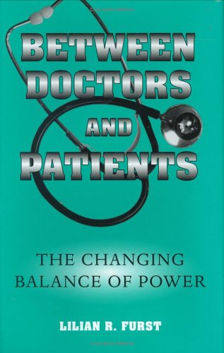 Between Doctors and Patients: The Changing Balance of Power
