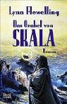 Das Orakel von Skala (Tamír Triad Trilogie, #1)