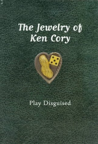 The Jewelry of Ken Cory: Play Disguised