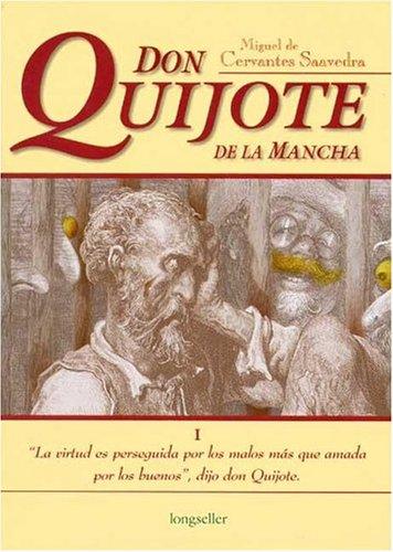 Don Quijote De La Mancha (Clasicos Elegidos / Selected Classics)