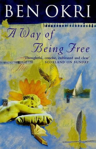 A Way of Being Free