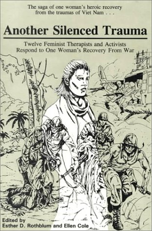 Another Silenced Trauma: Twelve Feminist Therapists and Activists Respond to One Woman's Recovery