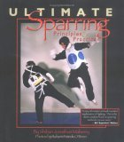 Ultimate Sparring: Priciples Practices