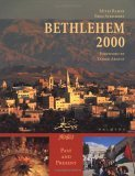 Bethlehem 2000: Past and Present