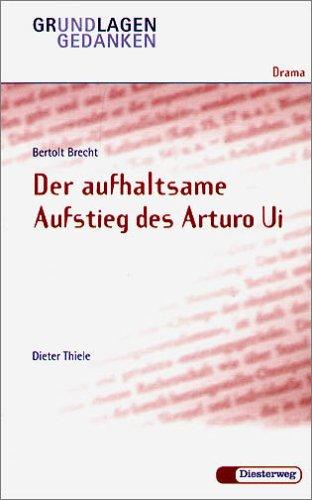 Bertolt Brecht, Der Aufhaltsame Aufstieg Des Arturo Ui