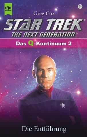 Star Trek. The Next Generation (72). Die Entführung Das Q Kontinuum 2