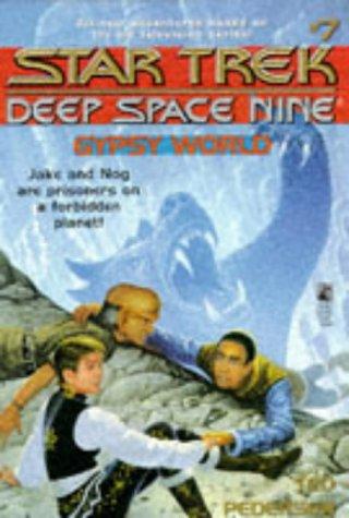Gypsy World (Star Trek: Deep Space Nine: Young Adult #7)