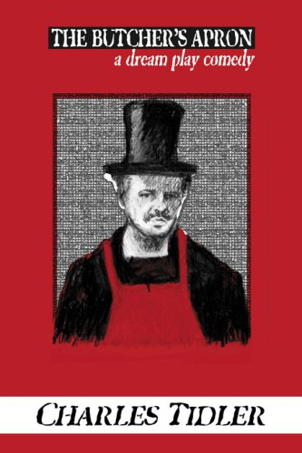 The Butcher's Apron: A Dream Play Comedy