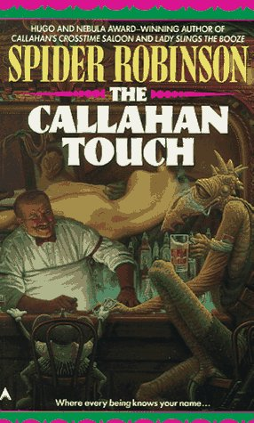 The Callahan Touch by Spider Robinson