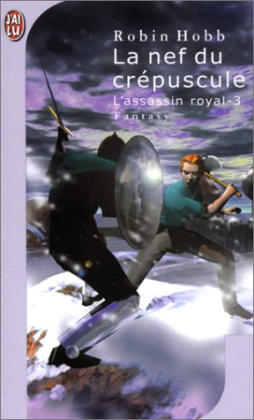 La nef du crépuscule (L'assassin royal, #3)